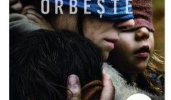 Cartea Bird Box. Orbeste – Josh Malerman (download, pret, reducere)