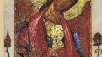 Cartea Canoane de rugaciune la Sfantul Arhanghel Mihail – Sf. Iosif Imnograful (download, pret, reducere)