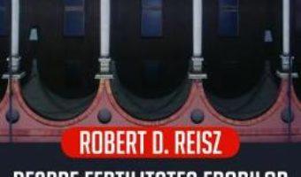 Cartea Despre fertilitatea erorilor. Imitatie si inovatie in invatamantul superior – Robert D. Reisz (download, pret, reducere)