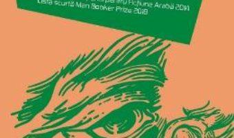 Cartea Frankenstein in Bagdad – Ahmed Saadawi (download, pret, reducere)