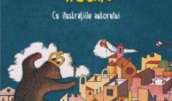 Cartea Vestita invazie a ursilor in Sicilia – Dino Buzzati (download, pret, reducere)