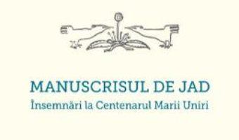 Cartea Manuscrisul de jad – Valentin Marica (download, pret, reducere)