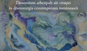 Cartea Miturile si literatura – Liliana Vos (download, pret, reducere)