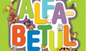 Cartea Bebe invata – Alfabetul (download, pret, reducere)