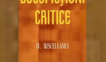 Cartea Docufictiuni critice Vol. 4: Miscellanea – Petre Isachi (download, pret, reducere)