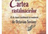 Cartea Cartea rastalmacirilor – Octavian Soviany (download, pret, reducere)