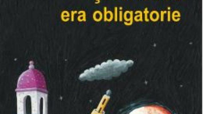 Cartea Si fericirea era obligatorie – Andrei Craciun (download, pret, reducere)