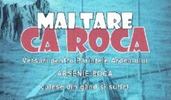 Cartea Mai tare ca roca – Nicolae Paraschiv (download, pret, reducere)
