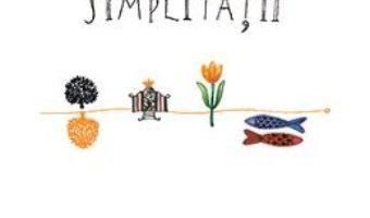 Cartea Elogiul simplitatii – Dominique Loreau (download, pret, reducere)