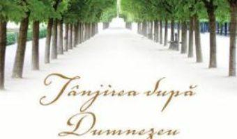 Cartea Tanjirea dupa Dumnezeu – Richard J. Foster, Gayle D. Beebe (download, pret, reducere)