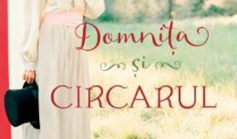 Cartea Domnita si circarul – Joanne Bischof (download, pret, reducere)