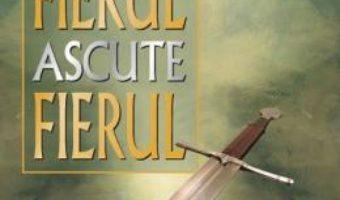 Cartea Dupa cum fierul ascute fierul – Howard Hendricks, William Hendricks (download, pret, reducere)