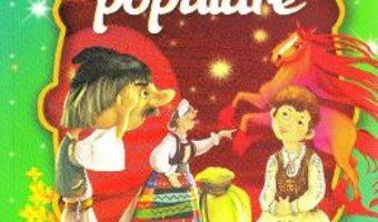 Cartea Cele mai frumoase… basme populare (download, pret, reducere)