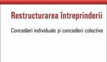 Cartea Restructurarea intreprinderii – Luminita Dima (download, pret, reducere)