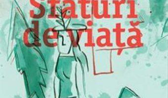 Cartea Sfaturi de viata – Renee Shafransky (download, pret, reducere)