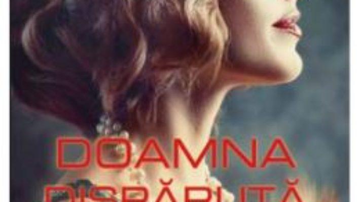 Cartea Doamna disparuta – Amanda Quick (download, pret, reducere)