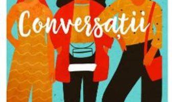 Cartea Conversatii cu prieteni – Sally Rooney (download, pret, reducere)
