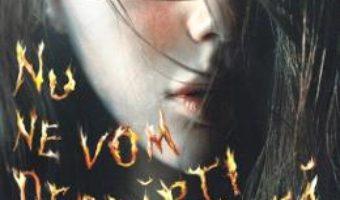 Cartea Nu ne vom desparti niciodata – Emiko Jean (download, pret, reducere)