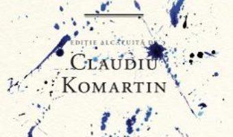 Cartea Sarma ghimpata. Cand focurile se vor stinge printre ruine – Claudiu Komartin (download, pret, reducere)
