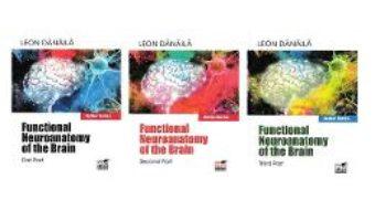 Cartea Functional neuroanatomy of the brain. Vol.1+2+3 – Leon Danaila (download, pret, reducere)