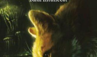 Cartea Pisicile Razboinice vol.14: Raul intunecat – Erin Hunter (download, pret, reducere)
