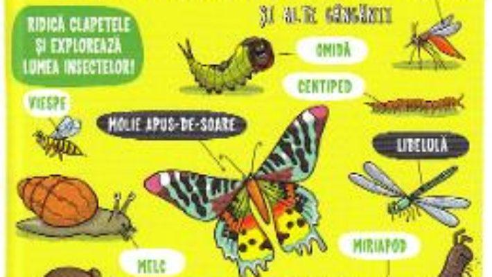 Cartea Insecte si alte ganganii – Micii exploratori (download, pret, reducere)