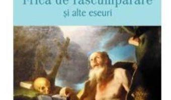 Cartea Frica de rascumparare si alte eseuri – Reno Russell (download, pret, reducere)