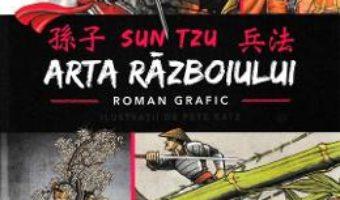 Cartea Arta razboiului. Roman grafic – Sun Tzu (download, pret, reducere)