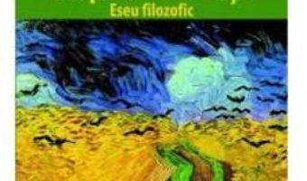 Cartea Despre sensul vietii – Jean Grondin (download, pret, reducere)