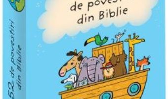 Cartea 52 de povesti din Biblie – Emmanuelle Polimeni (download, pret, reducere)