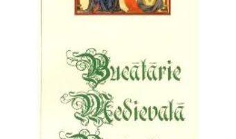 Cartea Bucatarie medievala portugheza. Sec. XV (download, pret, reducere)