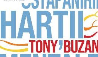 Cartea Arta stapanirii hartii mentale – Tony Buzan (download, pret, reducere)