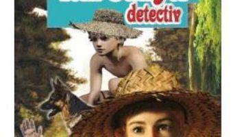 Cartea Tom Sawyer detectiv – Mark Twain (download, pret, reducere)