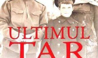 Cartea Ultimul tar – Robert Service (download, pret, reducere)