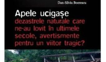 Cartea Apocaliptica Vol.3: Apele ucigase – Dan-Silviu Boerescu (download, pret, reducere)