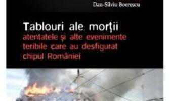 Cartea Apocaliptica Vol.7: Tablouri ale mortii – Dan-Silviu Boerescu (download, pret, reducere)