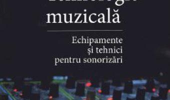 Cartea Tehnologie muzicala – Dan Spinu (download, pret, reducere)