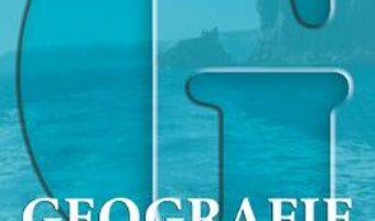 Cartea Geografie. Ghid de pregatire pentru examenul de bacalaureat (download, pret, reducere)