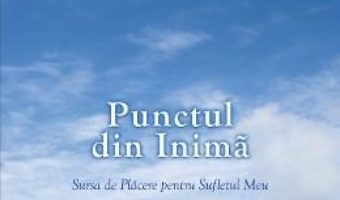 Cartea Punctul din Inima – Michael Laitman (download, pret, reducere)
