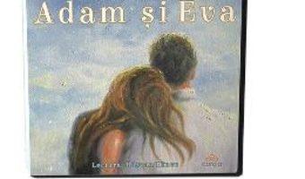 Cartea Audiobook. Adam si Eva – Liviu Rebreanu (download, pret, reducere)