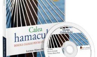 Cartea Audiobook. Calea hamacului – Marga Odahowski (download, pret, reducere)