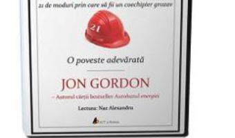 Cartea Audiobook. Casca de protectie – Jon Gordon (download, pret, reducere)