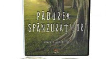 Cartea Audiobook. Padurea spanzuratilor – Liviu Rebreanu (download, pret, reducere)
