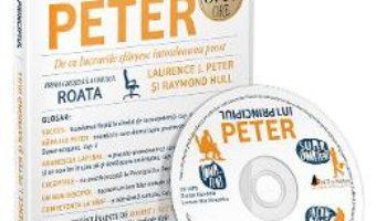 Cartea Audiobook. Principiul lui Peter – Laurence J. Peter, Raymond Hull (download, pret, reducere)