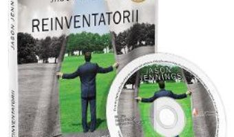 Cartea Audiobook. Reinventatorii – Jason Jennings (download, pret, reducere)