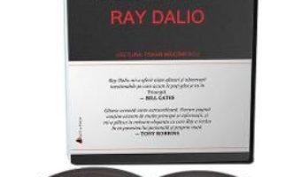 Cartea Audiobook. Principii – Ray Dalio (download, pret, reducere)