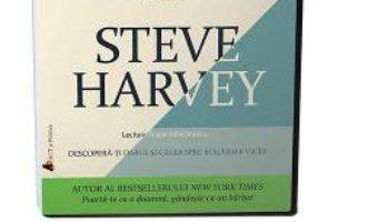 Cartea Audiobook. Poarta-te ca un om de succes, gandeste ca un om de succes – Steve Harvey (download, pret, reducere)