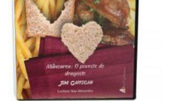 Cartea Audiobook. Mancarea: O poveste de dragoste – Jim Gaffigan (download, pret, reducere)