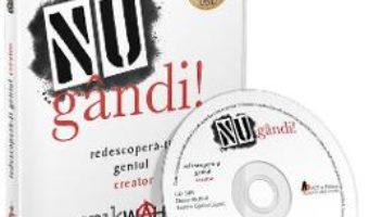 Cartea Audiobook. NU gandi! Redescopera-ti geniul creator – Erik Wahl (download, pret, reducere)