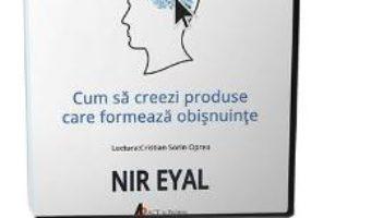 Cartea Audiobook. Captivat – Nir Eyal (download, pret, reducere)